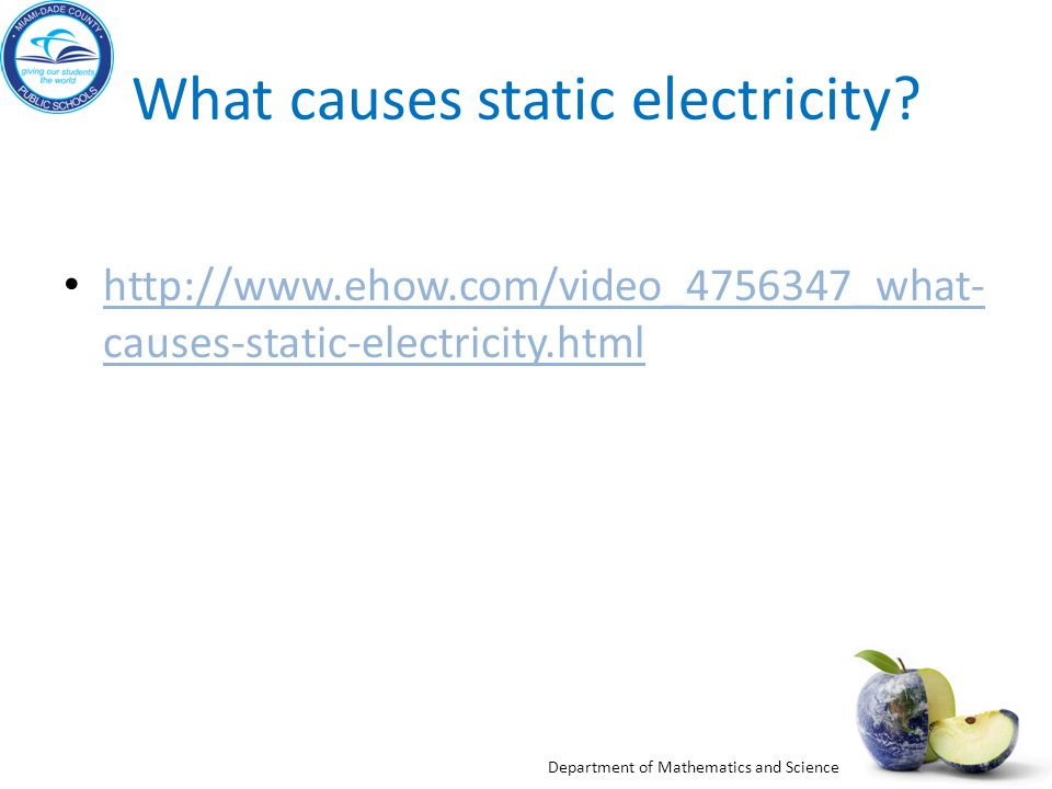 What causes static electricity