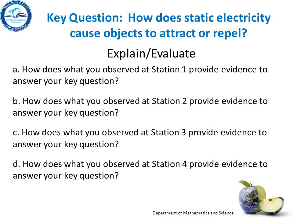 Key Question: How does static electricity cause objects to attract or repel