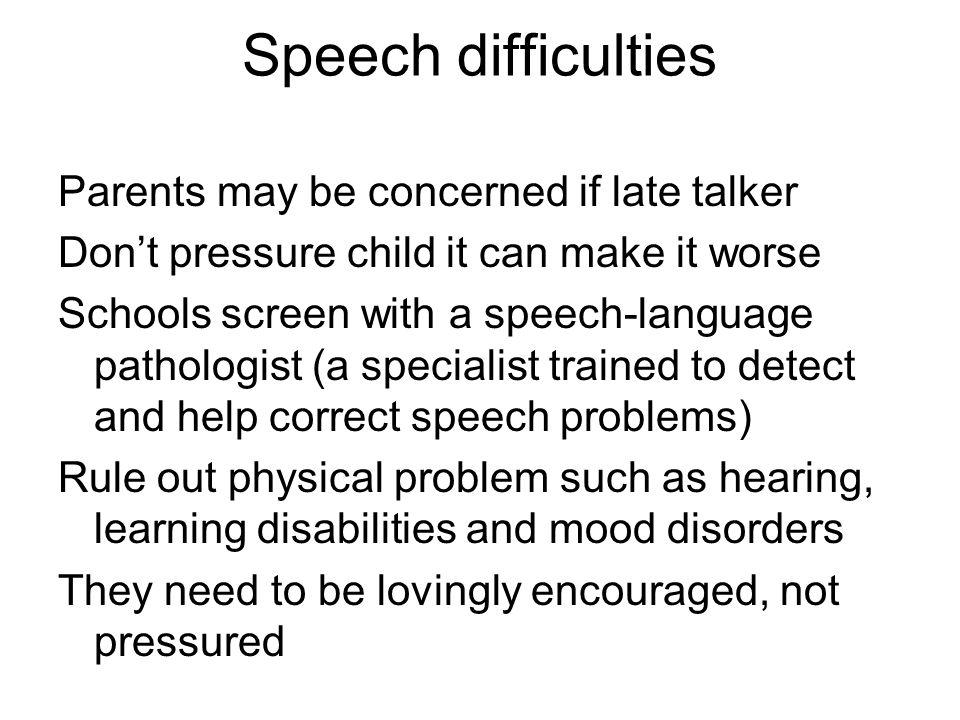 Speech difficulties
