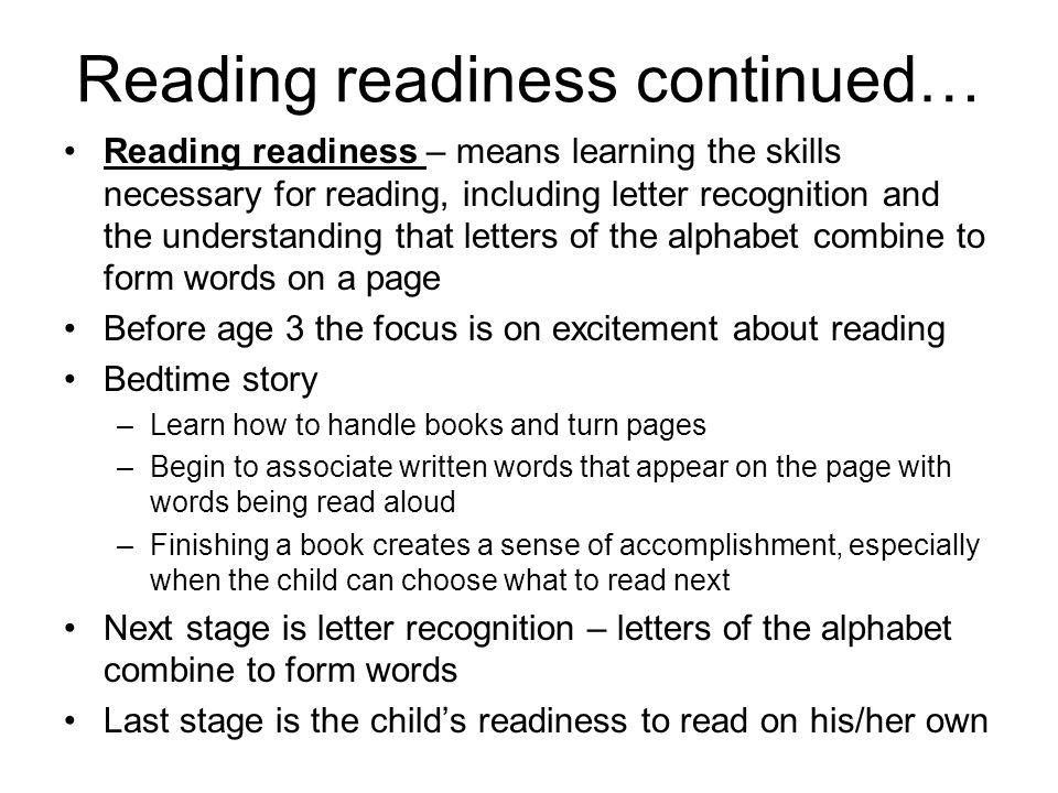 Reading readiness continued…