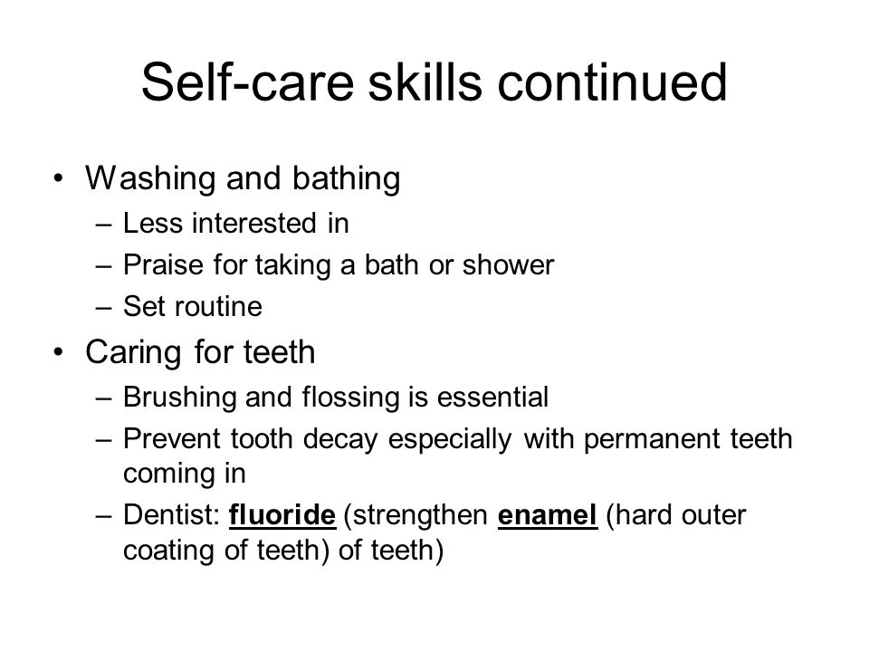 Self-care skills continued