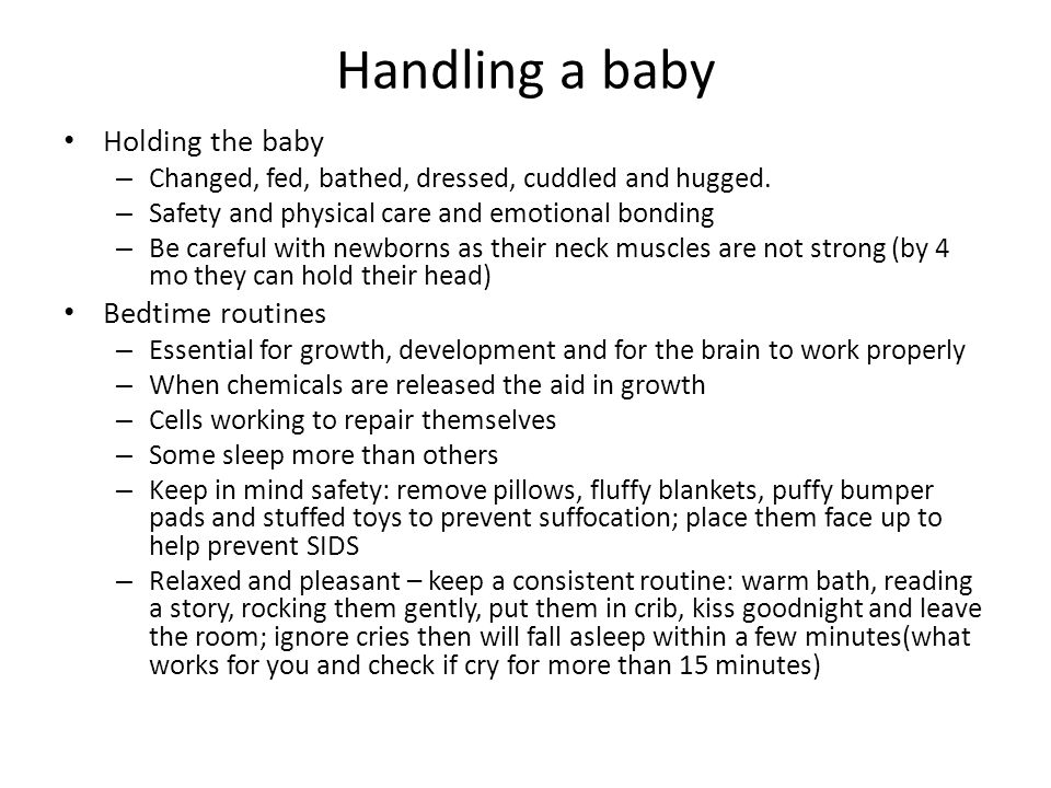 Handling a baby Holding the baby Bedtime routines