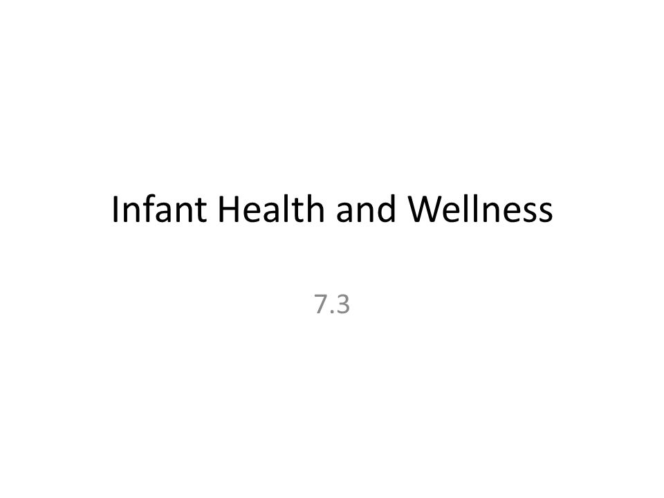 Infant Health and Wellness