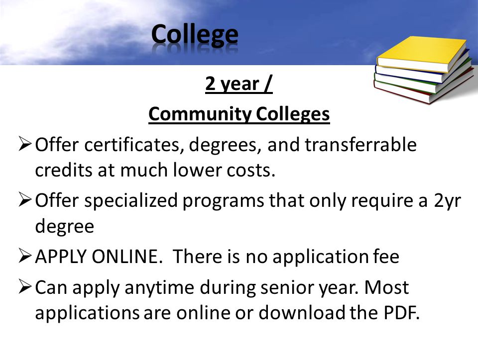 College 2 year / Community Colleges