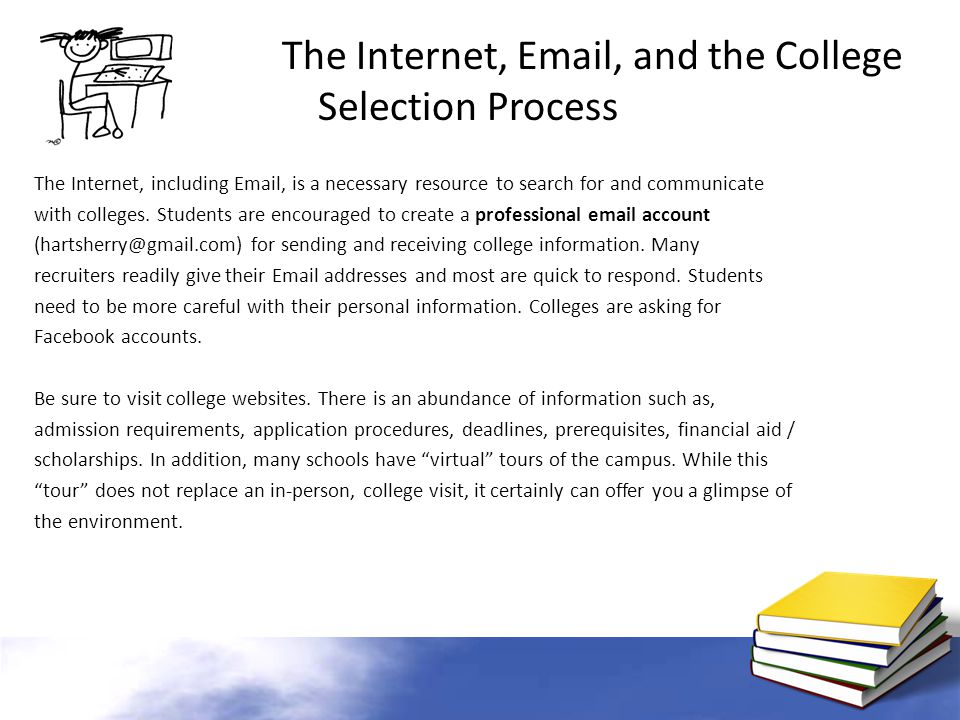 The Internet, Email, and the College Selection Process