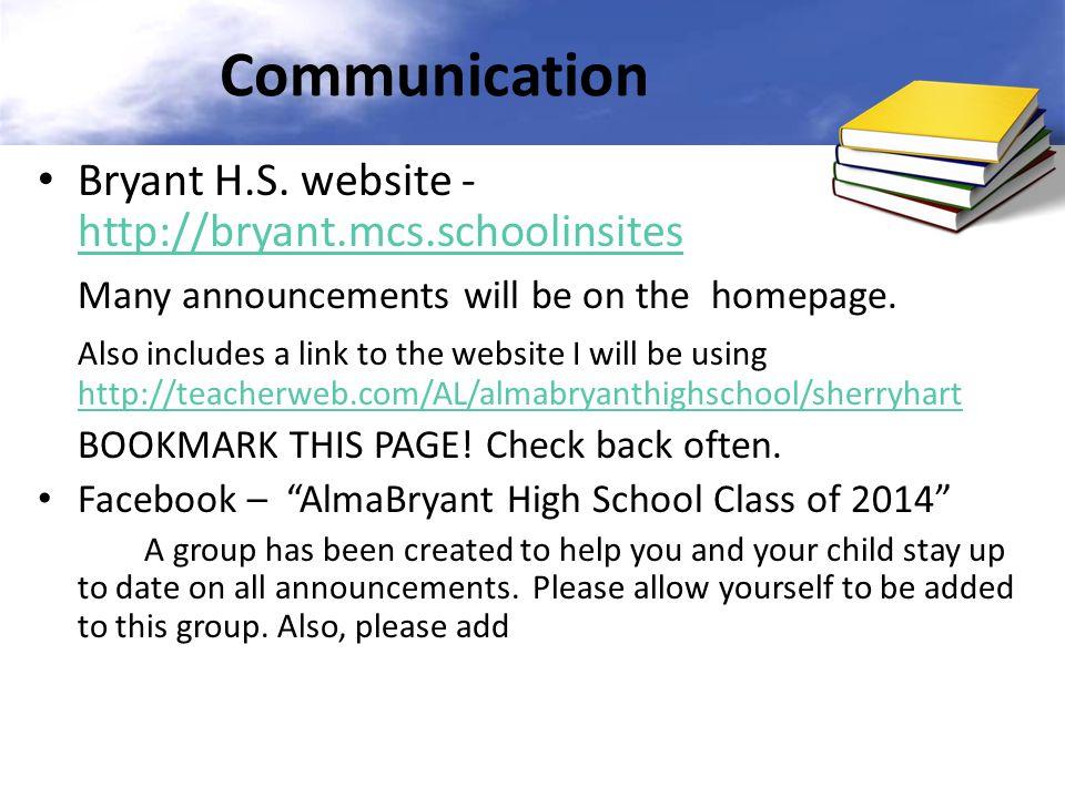 Communication Bryant H.S. website - http://bryant.mcs.schoolinsites
