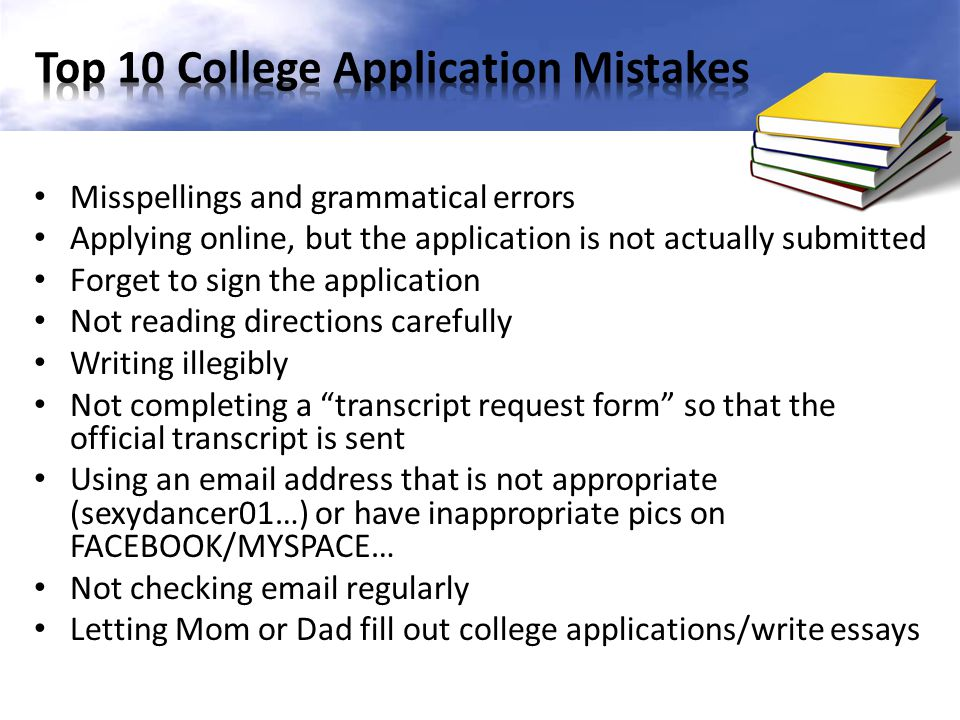 Top 10 College Application Mistakes