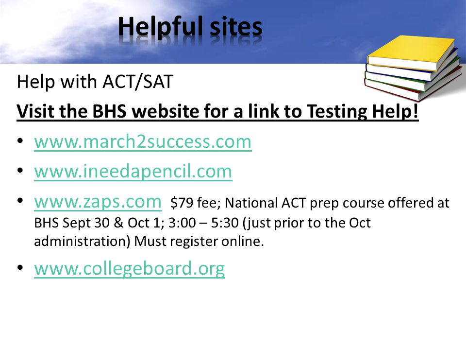 Helpful sites Help with ACT/SAT