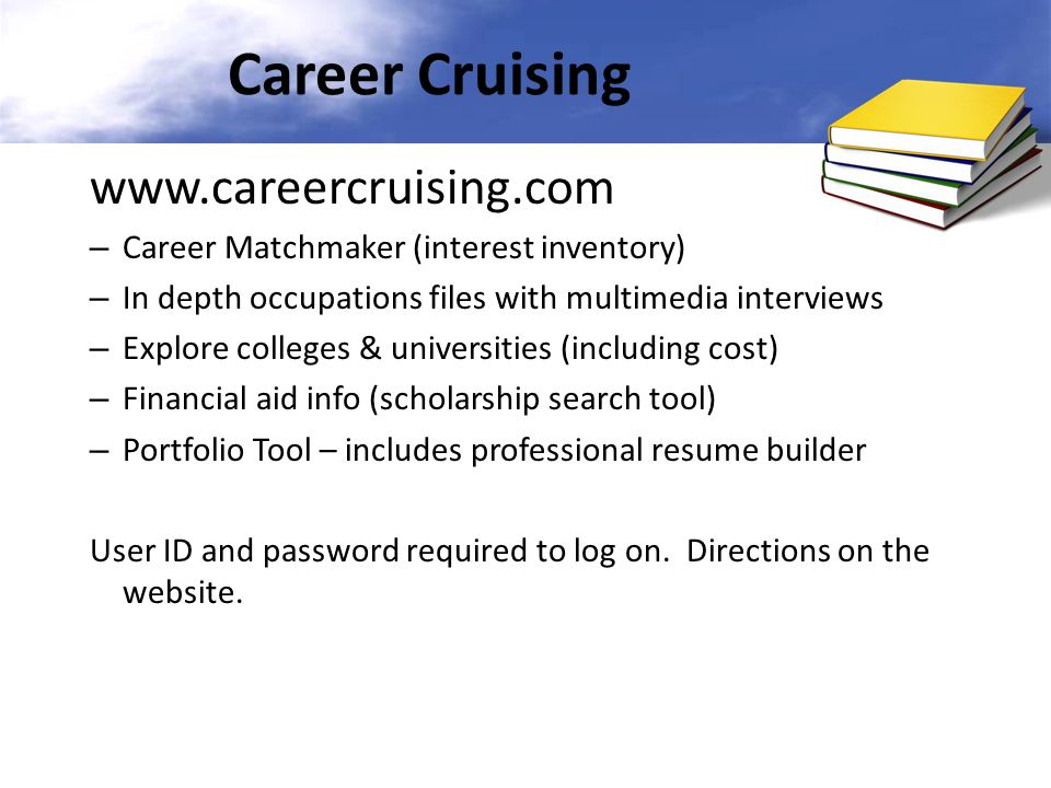 Career Cruising www.careercruising.com