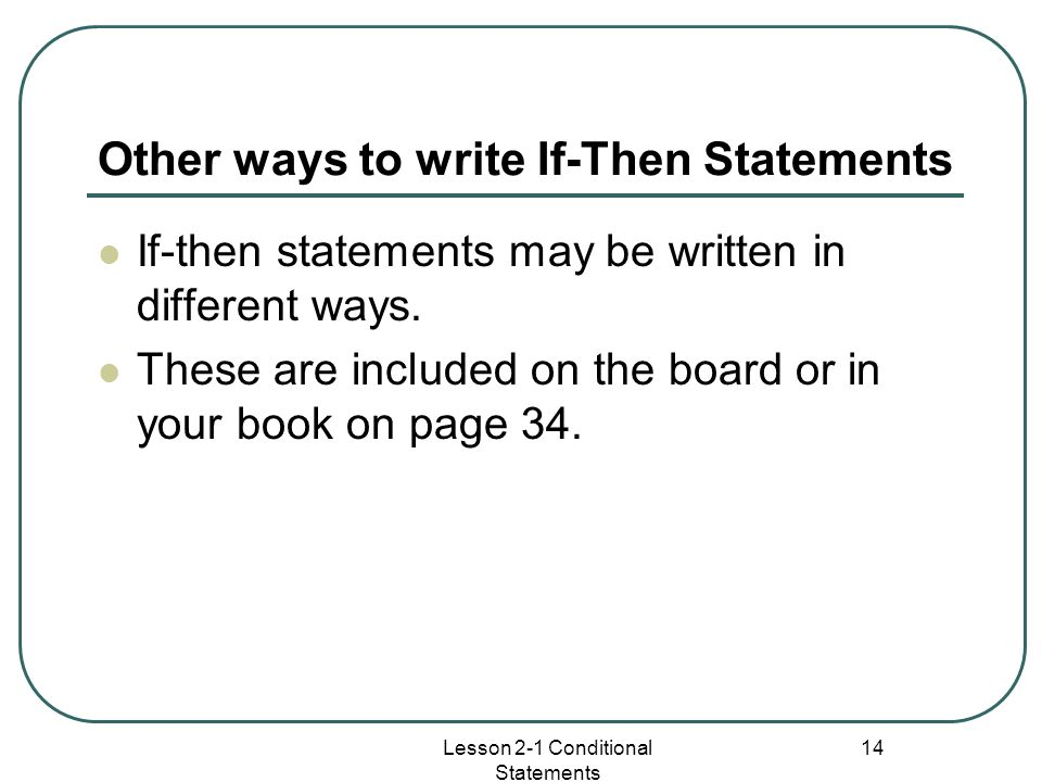 Other ways to write If-Then Statements