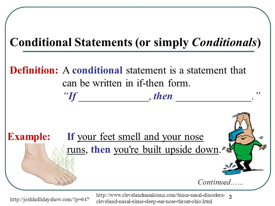Conditional Statements (or simply Conditionals)