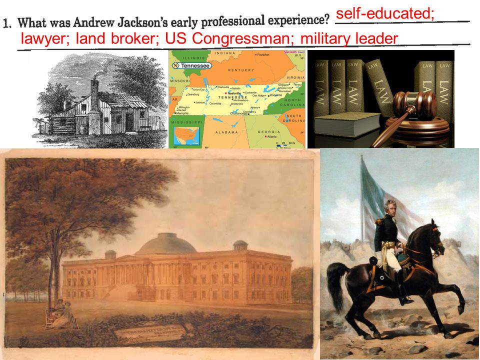self-educated; lawyer; land broker; US Congressman; military leader