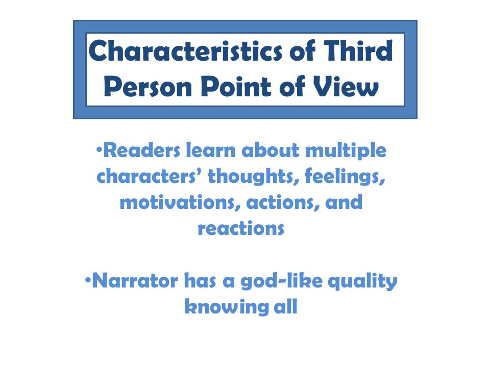 Characteristics of Third Person Point of View
