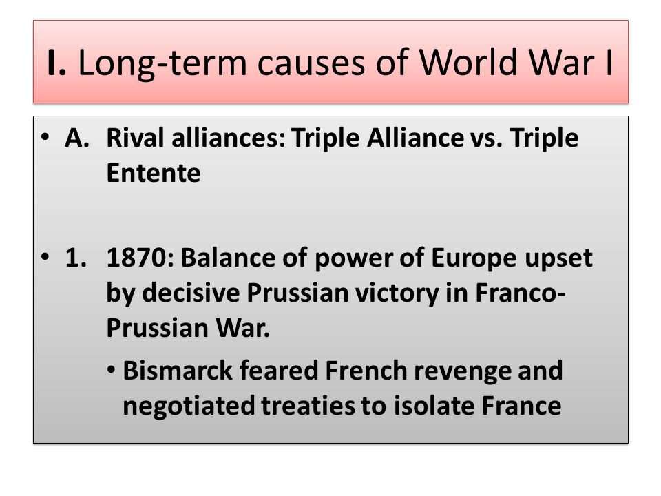 I. Long-term causes of World War I
