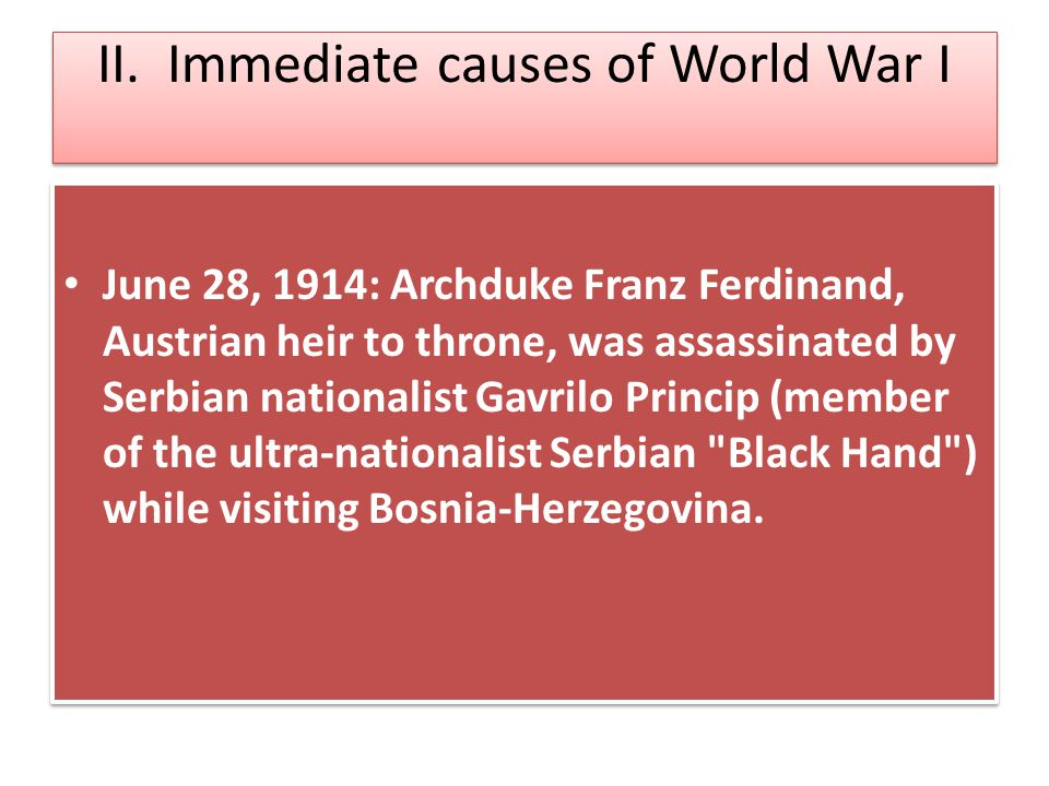 II. Immediate causes of World War I