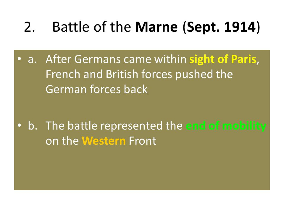 2. Battle of the Marne (Sept. 1914)