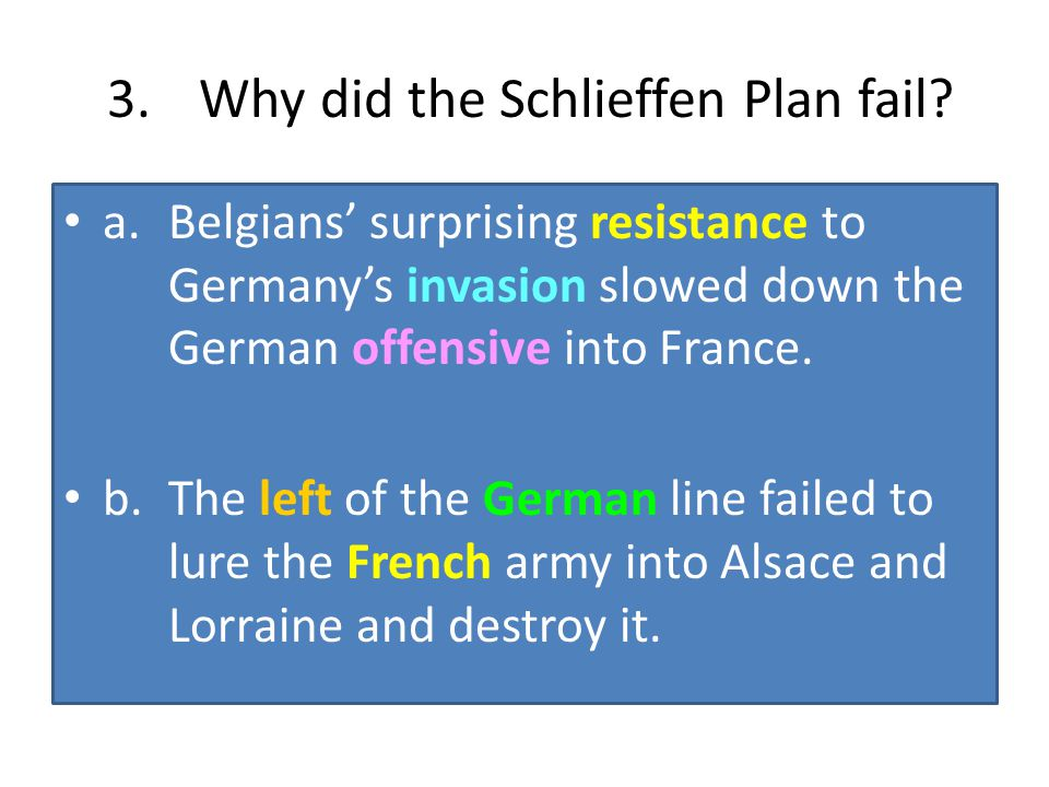 3. Why did the Schlieffen Plan fail