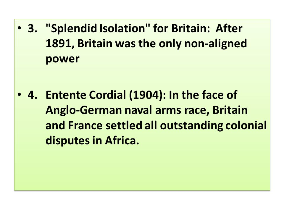 3. Splendid Isolation for Britain: After