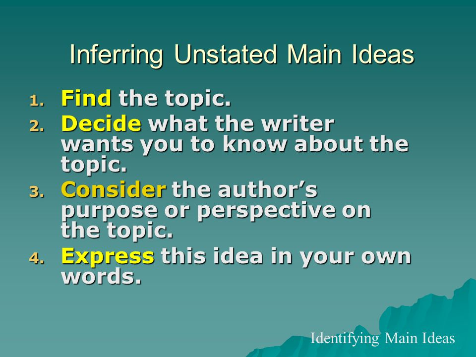 Inferring Unstated Main Ideas