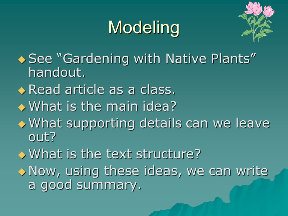 Modeling See Gardening with Native Plants handout.