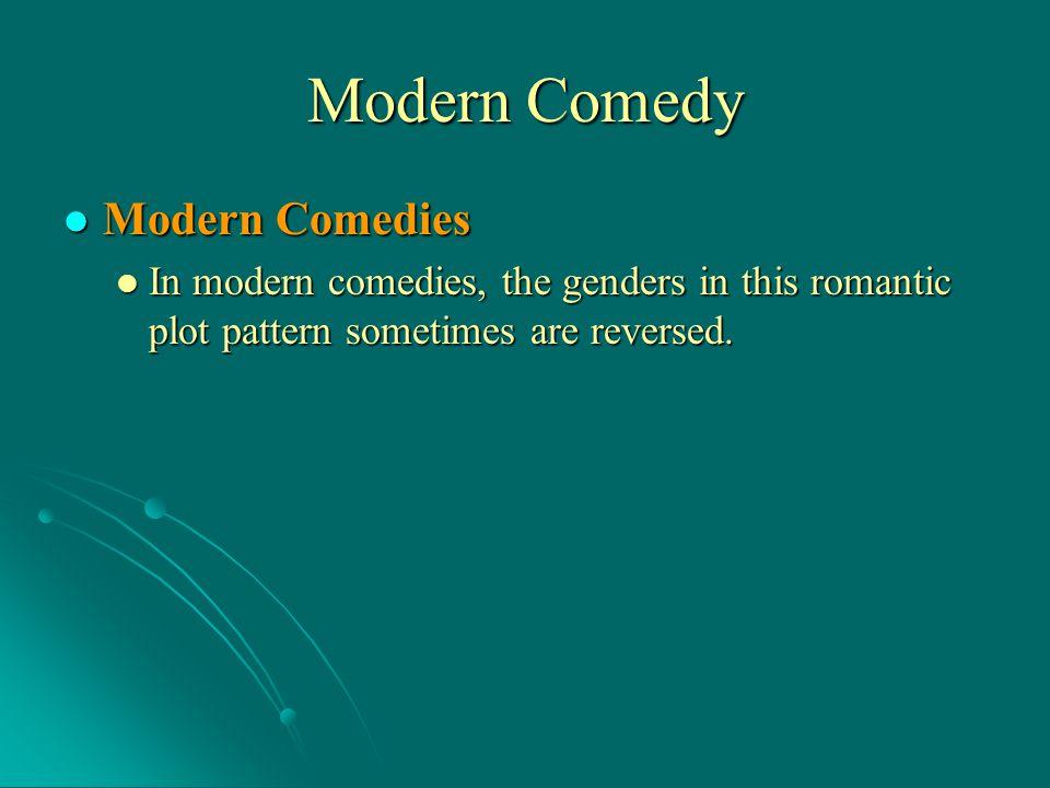 Modern Comedy Modern Comedies
