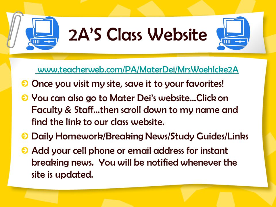 2A'S Class Website Once you visit my site, save it to your favorites!