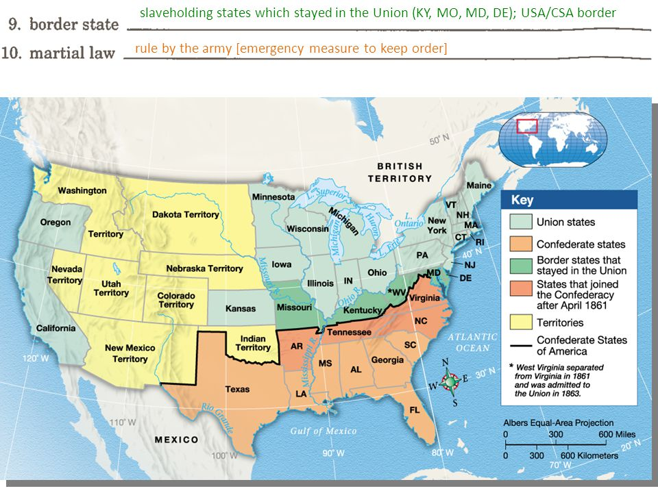 slaveholding states which stayed in the Union (KY, MO, MD, DE); USA/CSA border