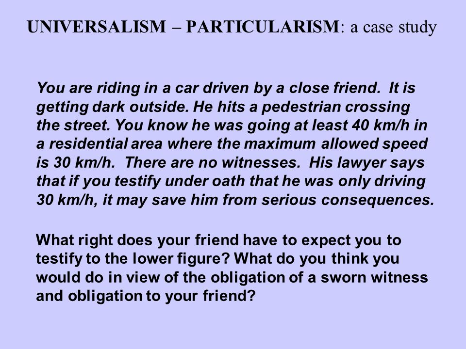 UNIVERSALISM – PARTICULARISM: a case study