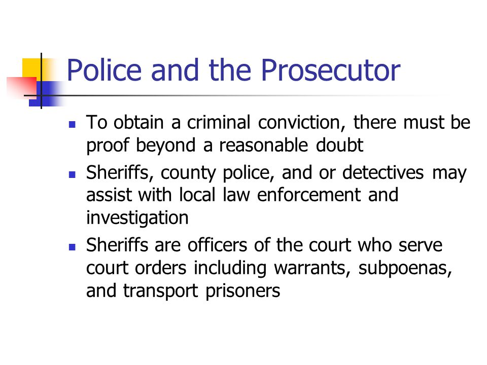 Police and the Prosecutor