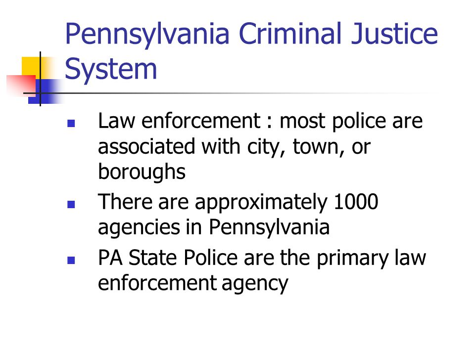 Pennsylvania Criminal Justice System