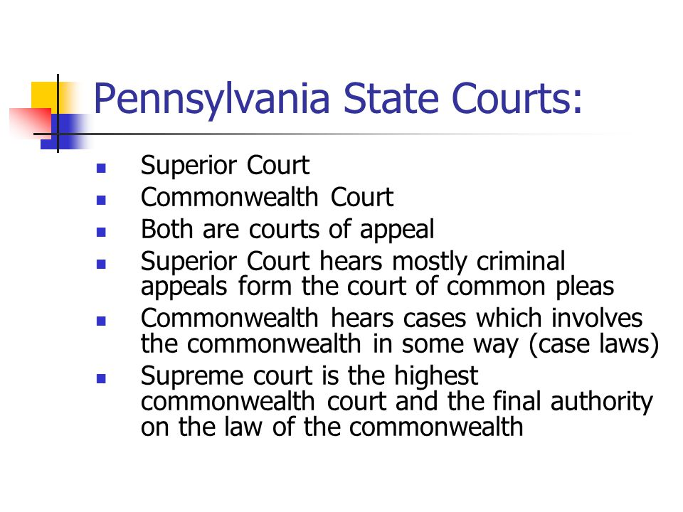 Pennsylvania State Courts:
