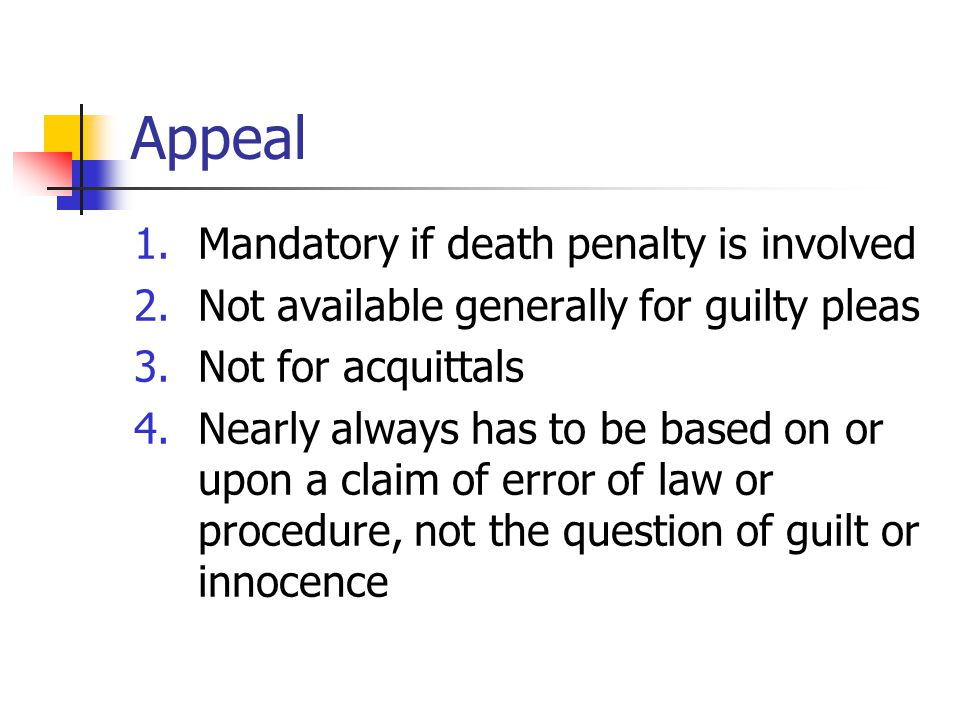 Appeal Mandatory if death penalty is involved