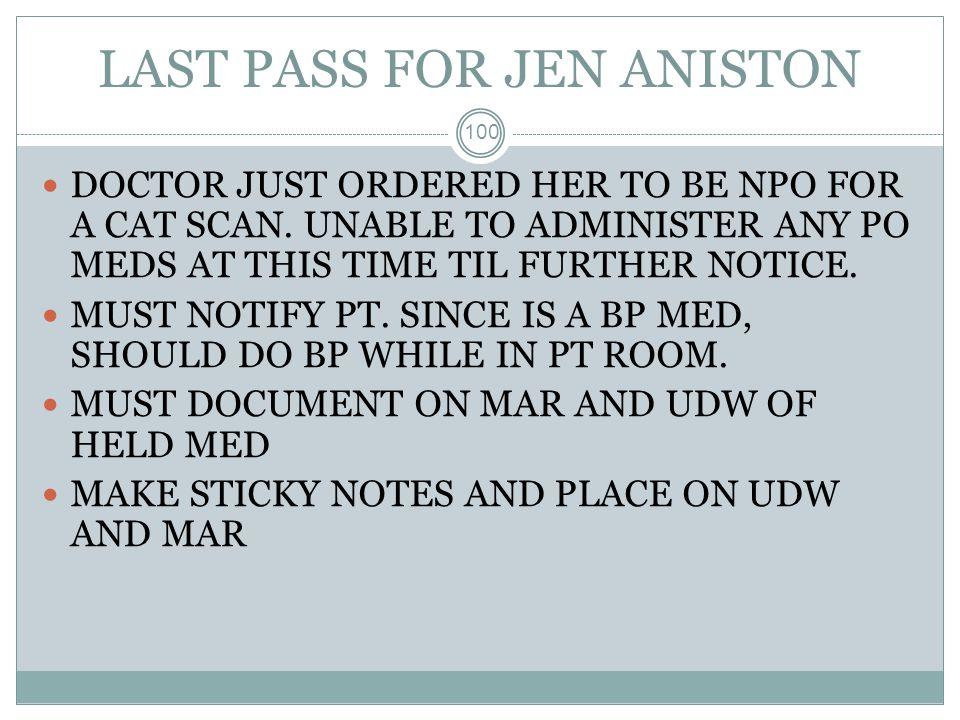 LAST PASS FOR JEN ANISTON