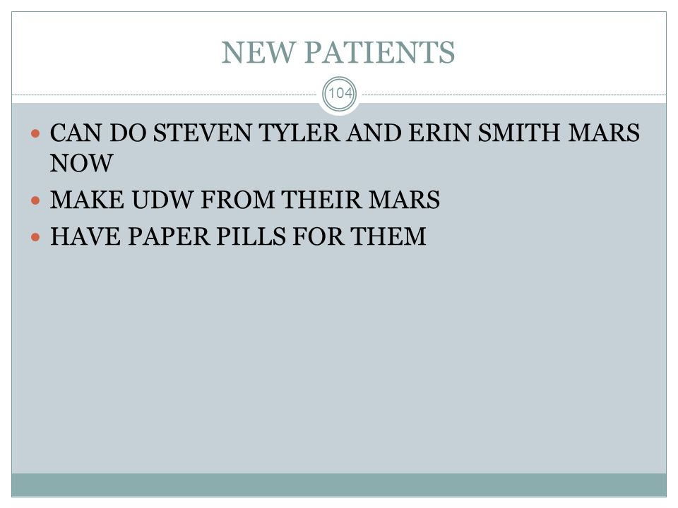 NEW PATIENTS CAN DO STEVEN TYLER AND ERIN SMITH MARS NOW
