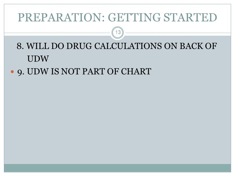 PREPARATION: GETTING STARTED