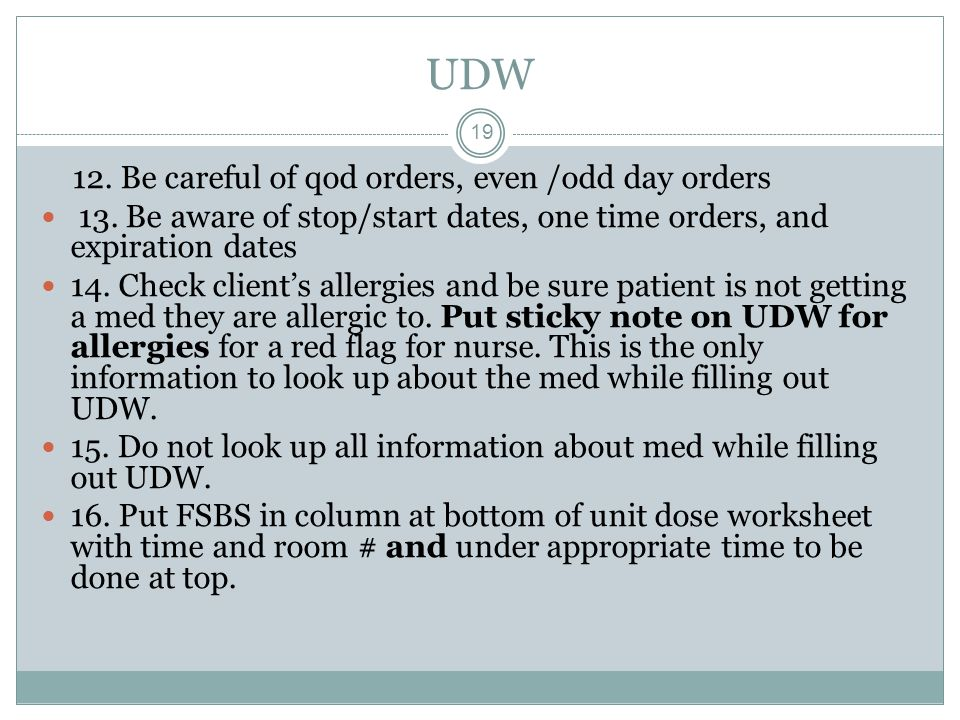 UDW 12. Be careful of qod orders, even /odd day orders