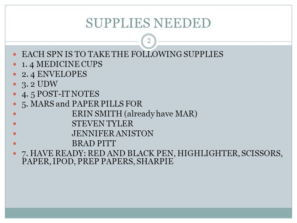 SUPPLIES NEEDED EACH SPN IS TO TAKE THE FOLLOWING SUPPLIES