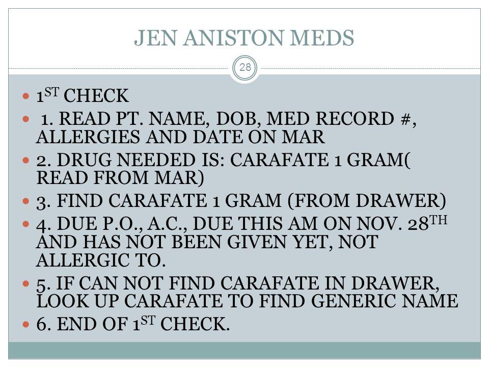 JEN ANISTON MEDS 1ST CHECK