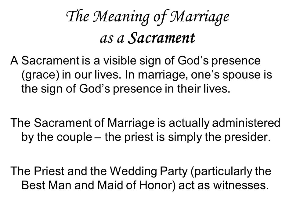 The Meaning of Marriage as a Sacrament