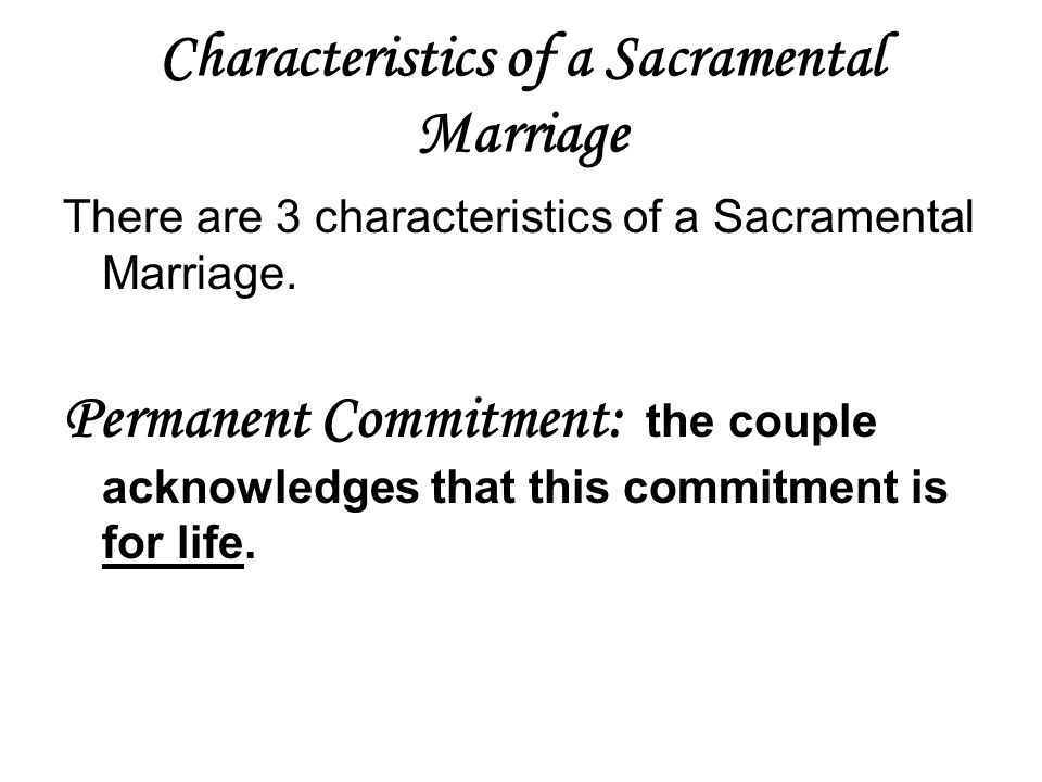 Characteristics of a Sacramental Marriage