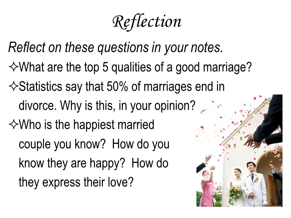 Reflection Reflect on these questions in your notes.