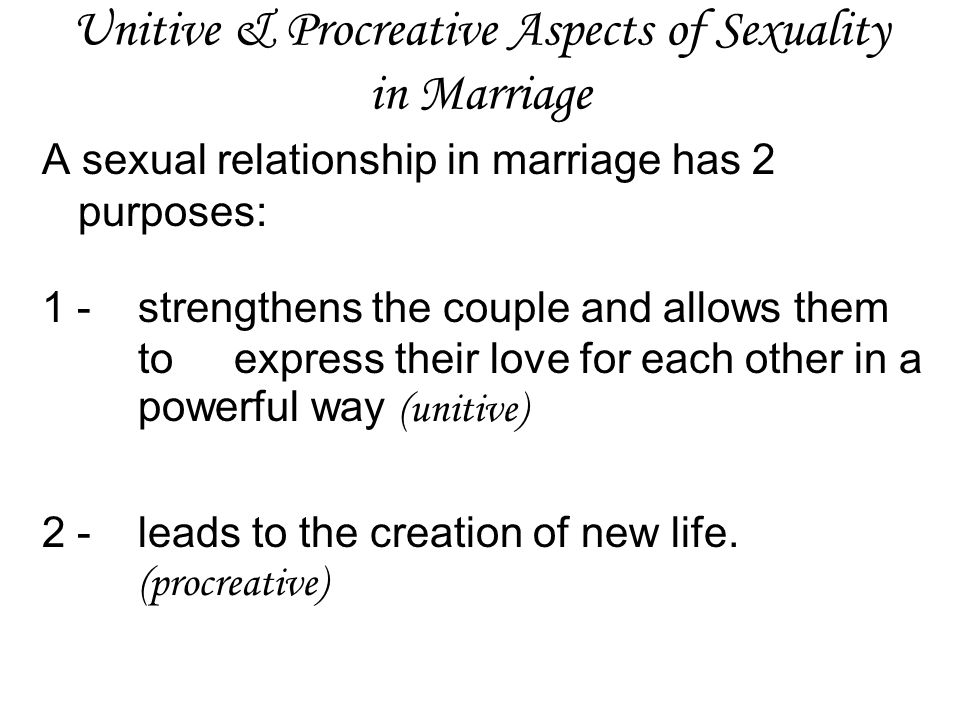 Unitive & Procreative Aspects of Sexuality in Marriage