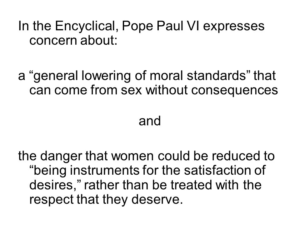In the Encyclical, Pope Paul VI expresses concern about: