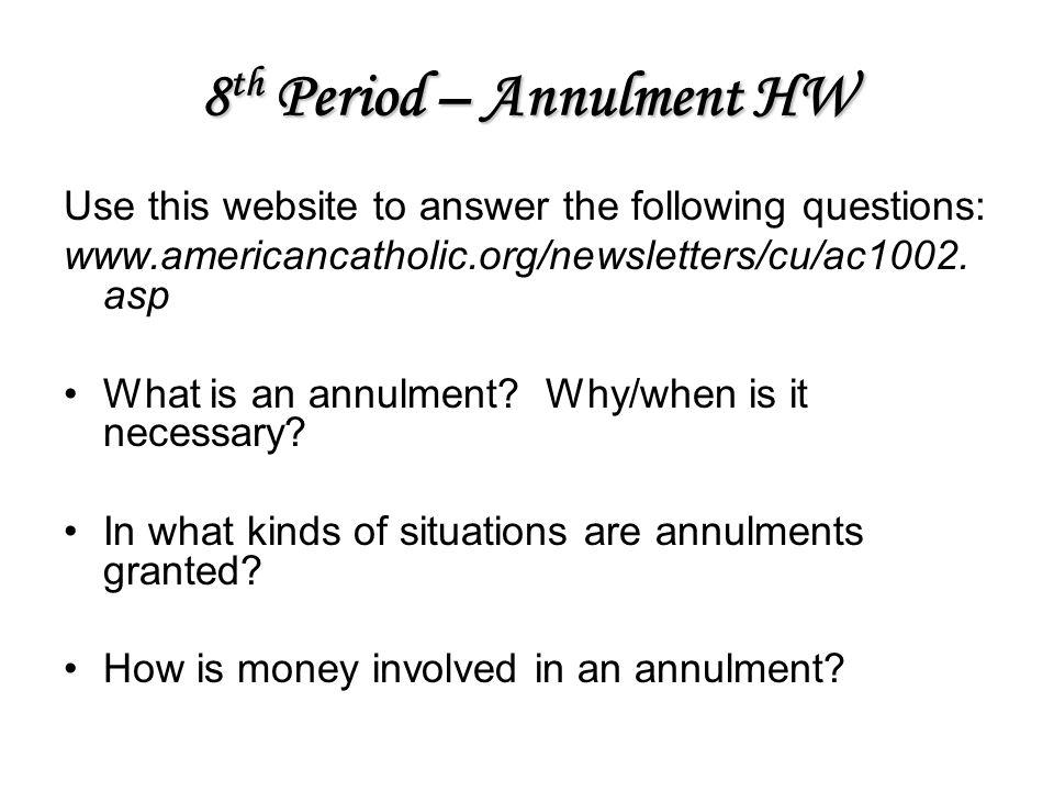 8th Period – Annulment HW