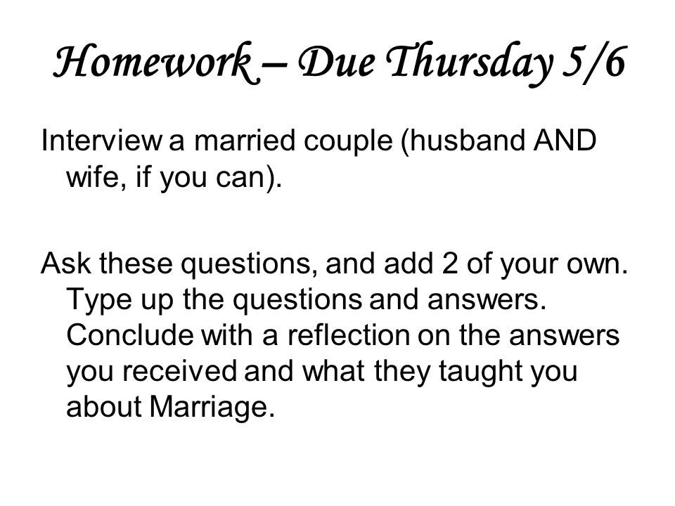 Homework – Due Thursday 5/6