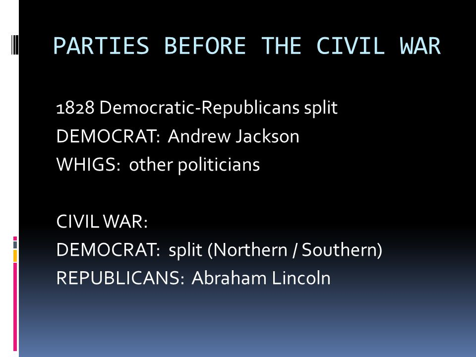 PARTIES BEFORE THE CIVIL WAR