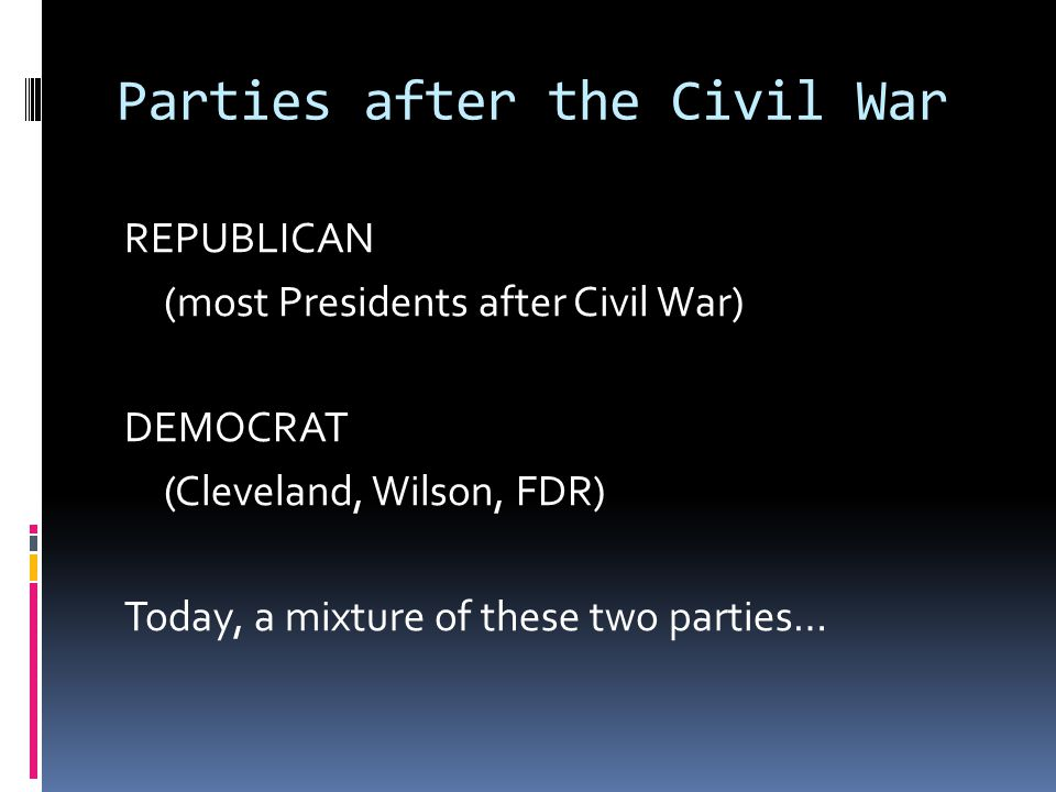 Parties after the Civil War