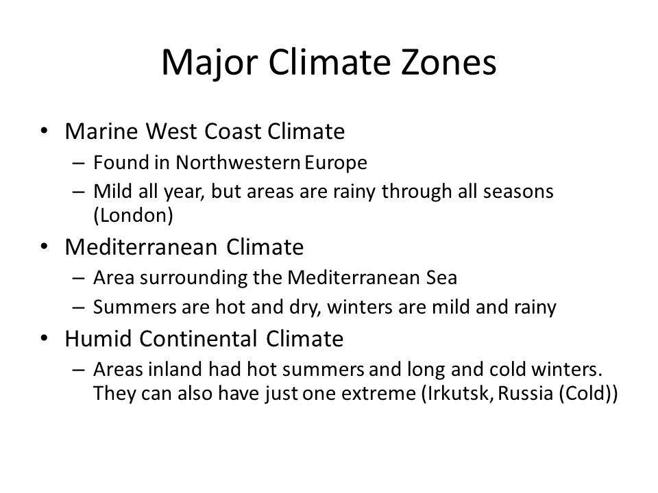 Major Climate Zones Marine West Coast Climate Mediterranean Climate