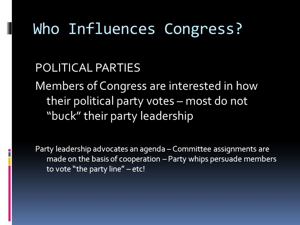Who Influences Congress