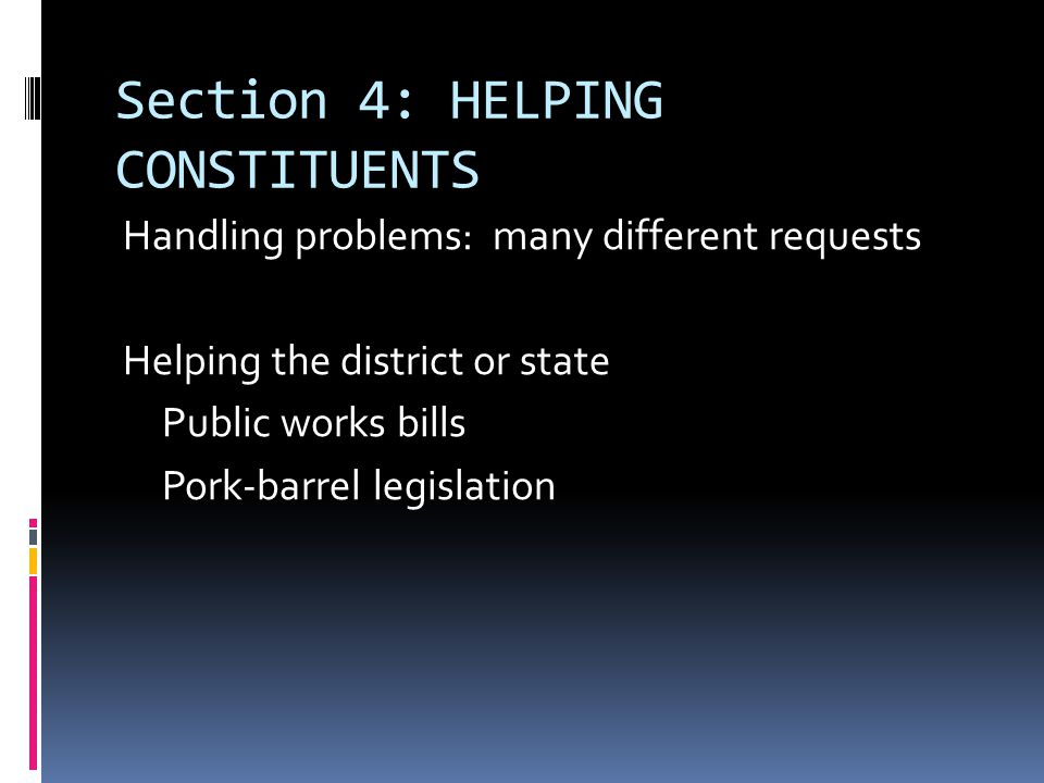 Section 4: HELPING CONSTITUENTS